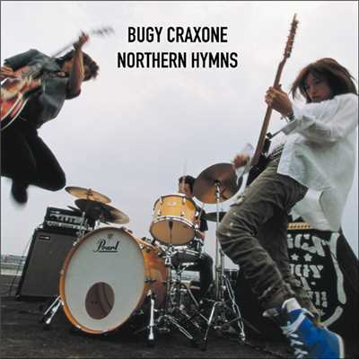 アルバム/NORTHERN HYMNS/BUGY CRAXONE