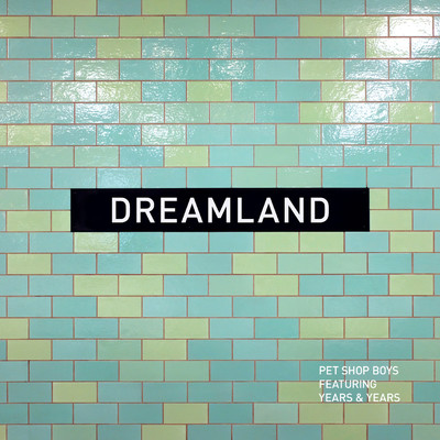 アルバム/Dreamland/Pet Shop Boys