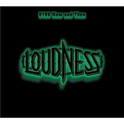 アルバム/8186 Now and Then (Live)/LOUDNESS