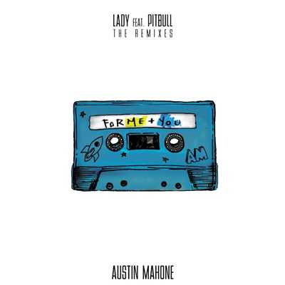 シングル/Lady (feat. Pitbull) [DJ Primetyme Remix]/Austin Mahone