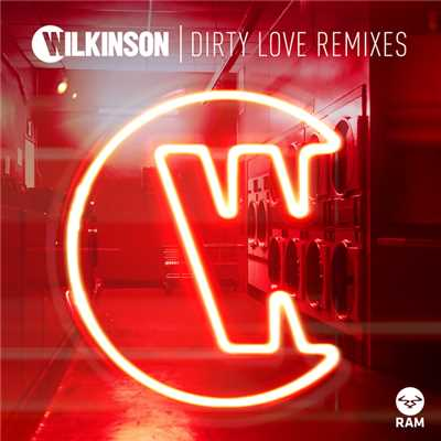 アルバム/Dirty Love (featuring Talay Riley/Remixes)/Wilkinson