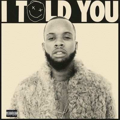 アルバム/I Told You/Tory Lanez