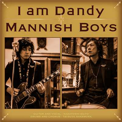 アルバム/I am Dandy/MANNISH BOYS