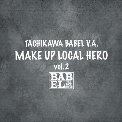 アルバム/MAKE UP LOCAL HERO vol.2/Various Artists