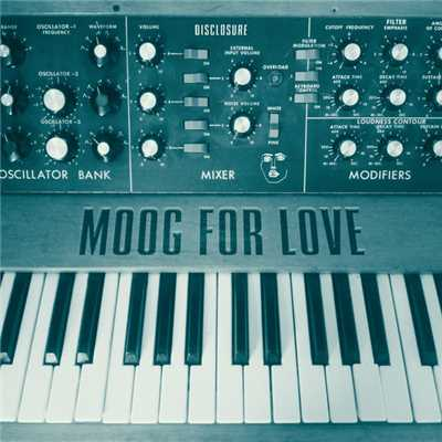 アルバム/Moog For Love/Disclosure