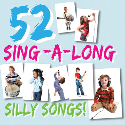 アルバム/52 Sing-A-Long Silly Songs/Cooltime Kids