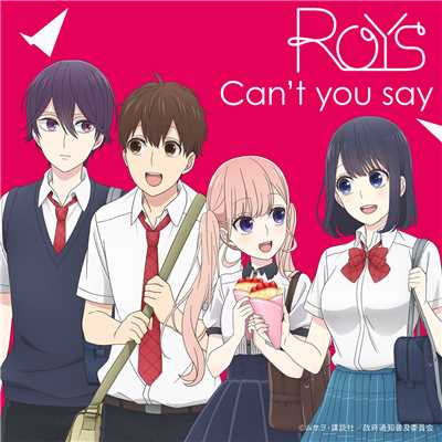 シングル/Can't you say/Roys
