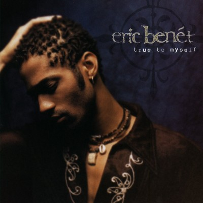 アルバム/True To Myself/Eric Benet