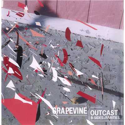 アルバム/OUTCAST〜B-SIDES+RARITIES〜/GRAPEVINE