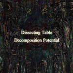 シングル/Decomposition Potential/Dissecting Table