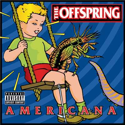 アルバム/Americana/The Offspring