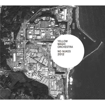 アルバム/NO NUKES 2012/YELLOW MAGIC ORCHESTRA