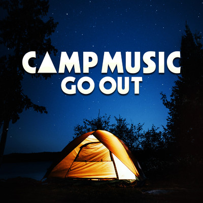 アルバム/CAMP MUSIC -GO OUT-/Various Artists