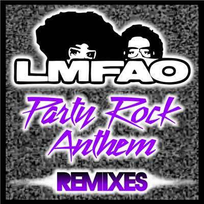 アルバム/Party Rock Anthem (featuring Lauren Bennett, GoonRock/Remixes)/LMFAO