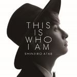 ハイレゾアルバム/THIS IS WHO I AM/SHINJIRO ATAE (from AAA)