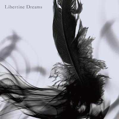 Libertine Dreams/INORAN
