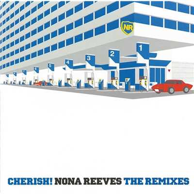 アルバム/CHERISH! NONA REEVES THE REMIXES/ノーナ・リーヴス