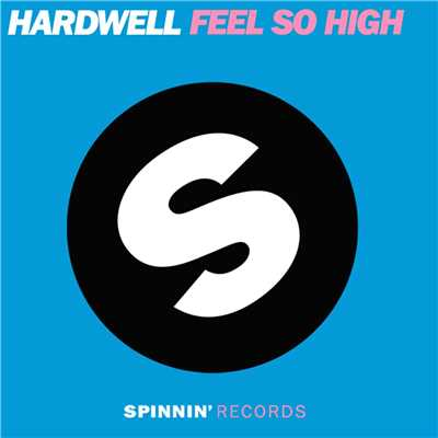 アルバム/Feel So High (feat. I-Fan)/Hardwell