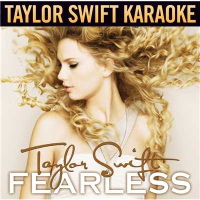 アルバム/Fearless (Karaoke Version)/Taylor Swift
