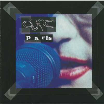 シングル/Charlotte Sometimes (Live At Zenith, Paris)/The Cure