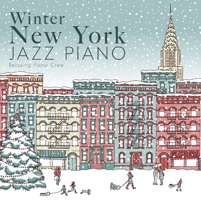 Winter New York Jazz Piano/Relaxing Piano Crew