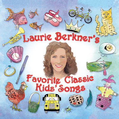 Sing A Song Of Sixpence/The Laurie Berkner Band
