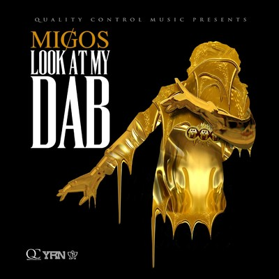 シングル/Look At My Dab/Migos