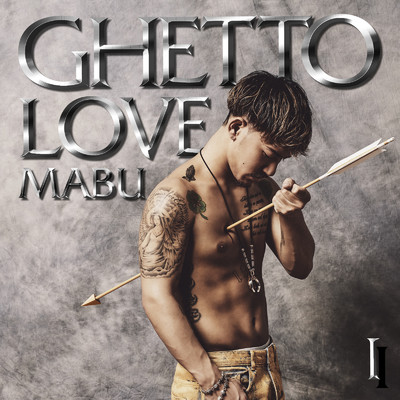 アルバム/GHETTO LOVE I/MABU