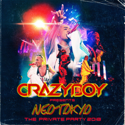 ハイレゾアルバム/CRAZYBOY presents NEOTOKYO 〜THE PRIVATE PARTY 2018〜 LIVE/CRAZYBOY