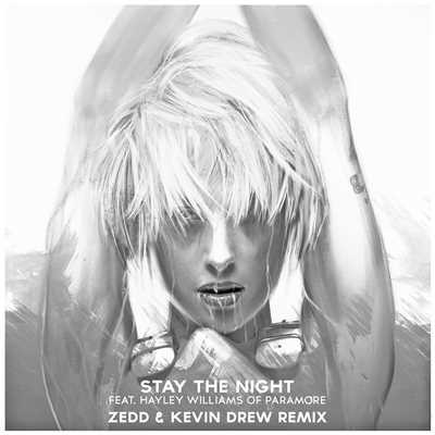 Stay the Night (feat. Hayley Williams of Paramore) [Zedd & Kevin Drew Extended Remix]/ゼッド