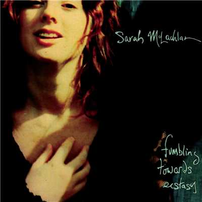 アルバム/Fumbling Towards Ecstasy/Sarah McLachlan