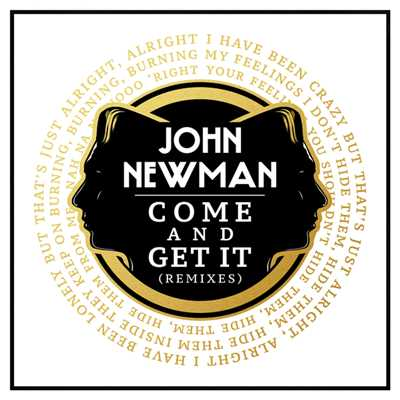 アルバム/Come And Get It (Remixes)/John Newman