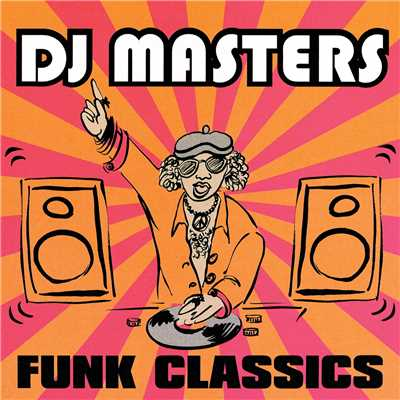 アルバム/D.J. Masters: Funk Classics/Various Artists