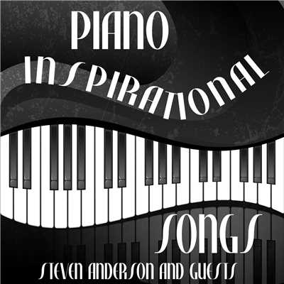 Amazing Grace: Piano Inspirational Songs/Steven Anderson