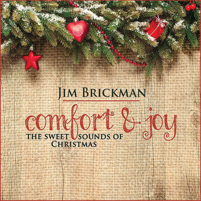Comfort & Joy: The Sweet Sounds Of Christmas/ジム・ブリックマン