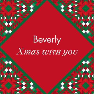 シングル/Xmas with you(Instrumental)/Beverly