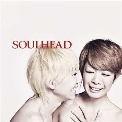 シングル/Whatever/SOULHEAD