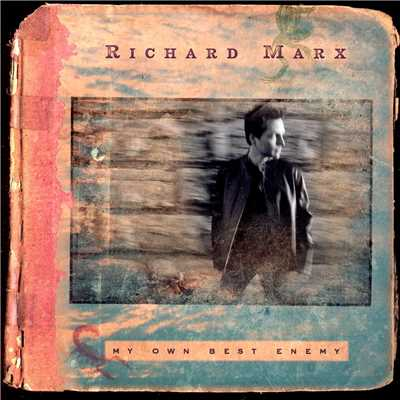 アルバム/My Own Best Enemy/Richard Marx