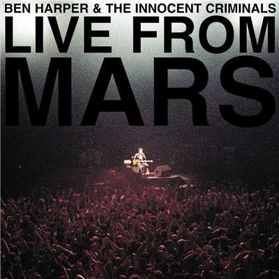 アルバム/Live From Mars (Live)/Ben Harper & The Innocent Criminals