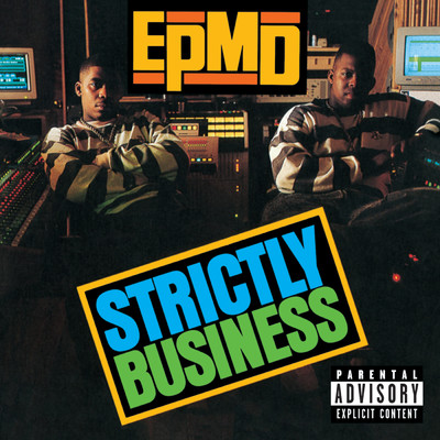 シングル/You Gots To Chill/EPMD