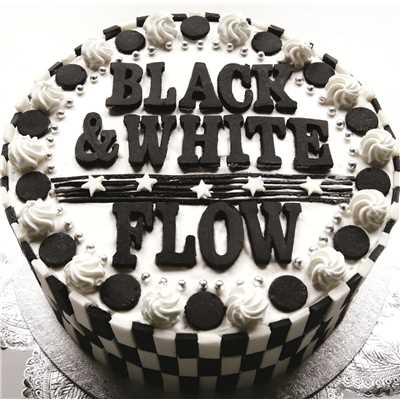 アルバム/BLACK & WHITE/FLOW