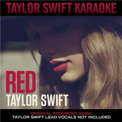 Red (Karaoke Version)/Taylor Swift