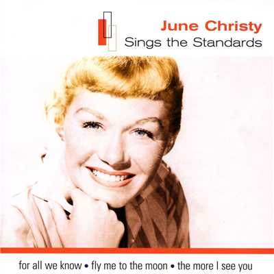 アルバム/Sings The Standards/June Christy