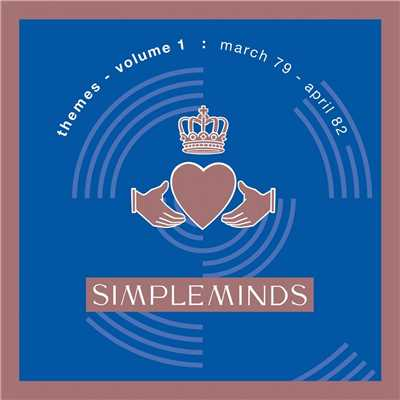 アルバム/Themes - Volume 1/Simple Minds