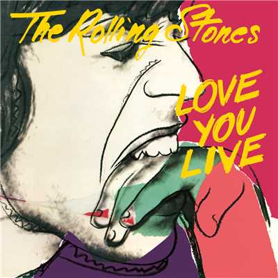 アルバム/Love You Live (Remastered 2009)/The Rolling Stones