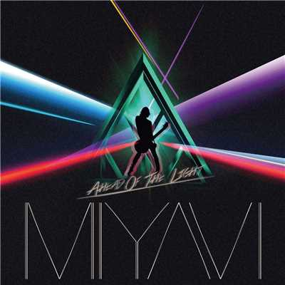 アルバム/Ahead Of The Light/MIYAVI