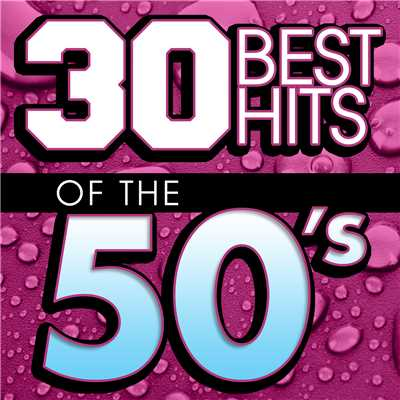 アルバム/30 Best Hits Of The 50s/Eclipse