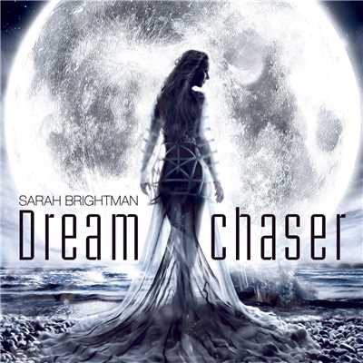 アルバム/Dreamchaser/Sarah Brightman
