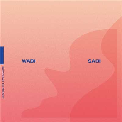 アルバム/WABI SABI/Survive Said The Prophet