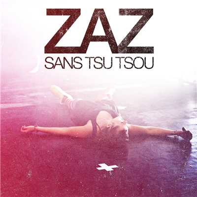 シングル/Pray the Sunshine (Live)/Zaz